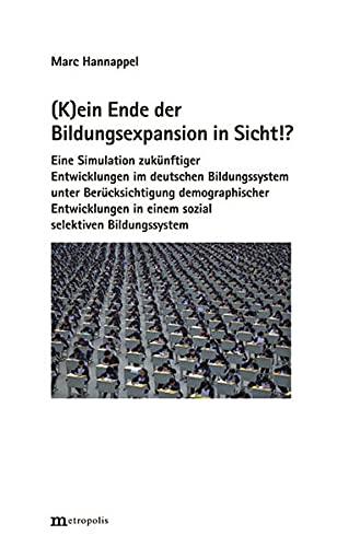 K)ein Ende der Bildungsexpansion in Sicht!?: Marc Hannappel