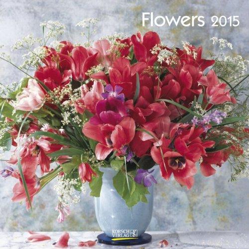 9783731800064: Flowers 2015 Brosch�renkalender