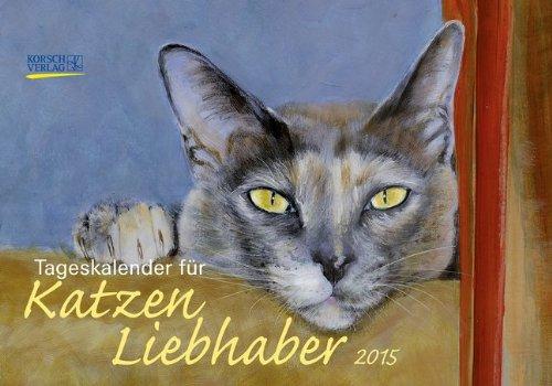 9783731800910: Tageskalender für Katzenliebhaber 2015