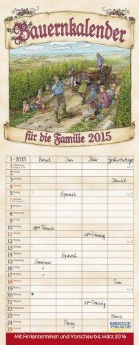 9783731801467: Bauernkalender für die Familie 2015: Mit 4 Spalten. Mit Ferienterminen und Vorschau bis März 2016