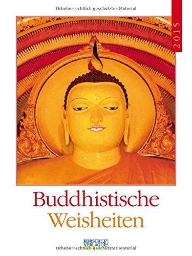 9783731802174: Buddhistische Weisheiten 2015 Literatur-Wochenkalender