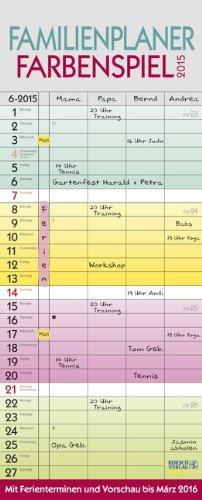 9783731804659: Familienplaner Farbenspiel 2015: Familientimer mit Ferienterminen und Vorschau bis März 2016