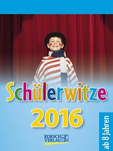 9783731809036: Schülerwitze 2016 Tages-Abreisskalender