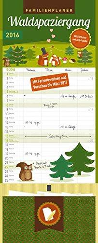 9783731811589: Familienplaner Waldspaziergang 2016: Familientimer mit Ferienterminen und Vorschau bis März 2017