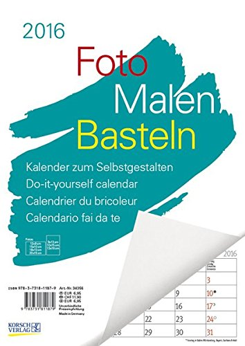9783731811879: Foto-Malen-Basteln A4 weiß Notice 2016: Kalender zum Selbstgestalten