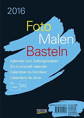 9783731811893: Foto-Malen-Basteln 2016 schwarz, Format A5: Kalender zum Selbstgestalten, aufstellbar