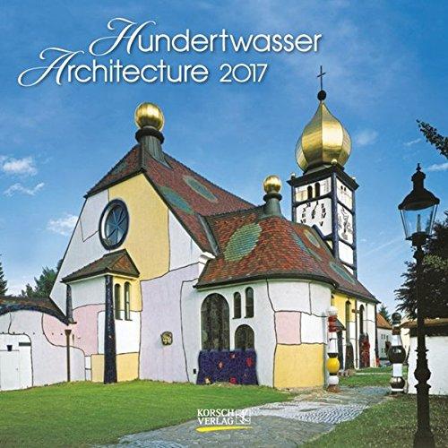 9783731814665: Hundertwasser Architecture 2017. Broschürenkalender: Mit Ferienterminen