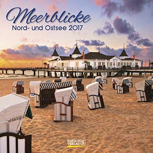 9783731814696: Meerblicke Nord- und Ostsee 2017. Broschürenkalender