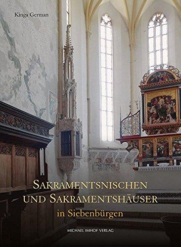 Sakramentsnischen und Sakramentshäuser in Siebenbürgen: Kinga German