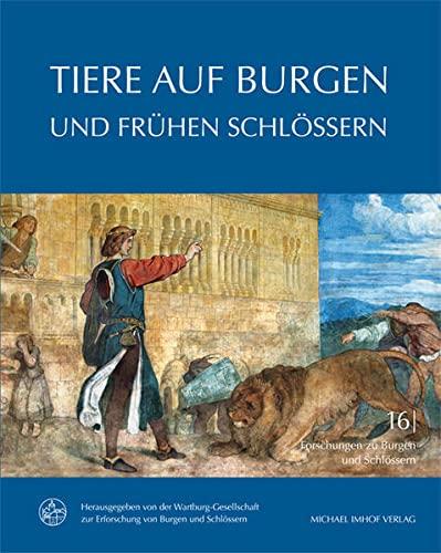 9783731900481: Tiere auf Burgen und frühen Schlössern