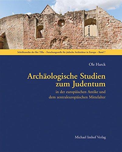 Archäologische Studien zum Judentum: in der europäischen: Harck, Ole