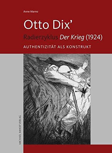 """Otto Dix' Radierzyklus """"Der Krieg"""" (1924): Anne Marno"""