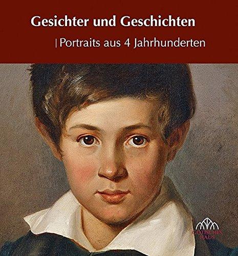 9783731901600: Gesichter und Geschichten: Portraits aus 4 Jahrhunderten
