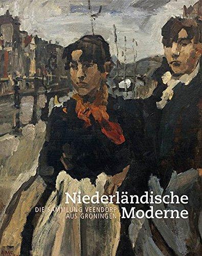 9783731902638: Niederländische Moderne: Die Sammlung Veendorp Aus Groningen