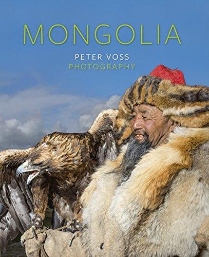 Mongolia.: Von Peter Voss. Petersberg 2015.