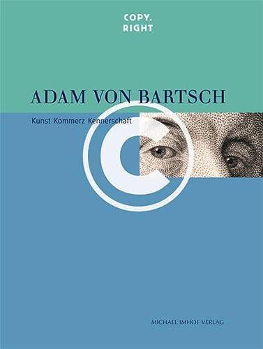 Adam von Bartsch Copy.Right: Stephan Brakensiek