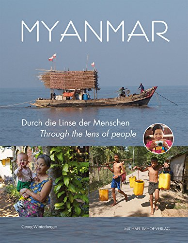 Myanmar: Durch die Linse der Menschen/Through the Lens of People (German Edition)