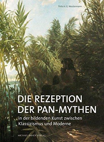 Die Rezeption der Pan-Mythen in der bildenden: Westermann, Thilo (Verfasser):