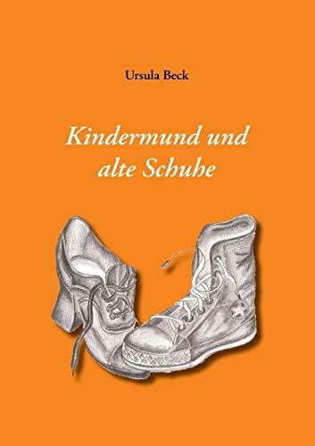 9783732208302: Kindermund Und Alte Schuhe