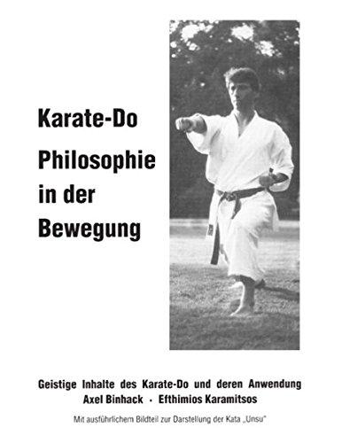 9783732208432: Karate-Do Philosophie in der Bewegung: Geistige Inhalte des Karate-Do und deren Anwendung