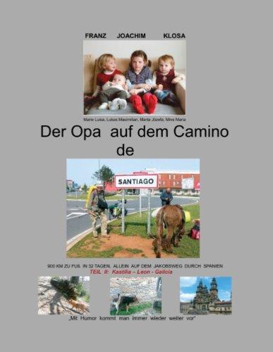 9783732220342: Der Opa Auf Dem Camino de Santiago (German Edition)