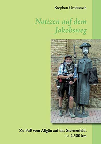 9783732226528: Notizen Auf Dem Jakobsweg