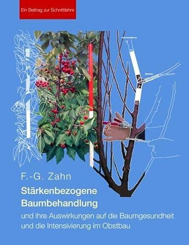9783732226566: Stärkenbezogene Baumbehandlung und ihre Auswirkungen auf die Baumgesundheit und die Intensivierung im Obstbau: Ein Beitrag zur Schnittlehre
