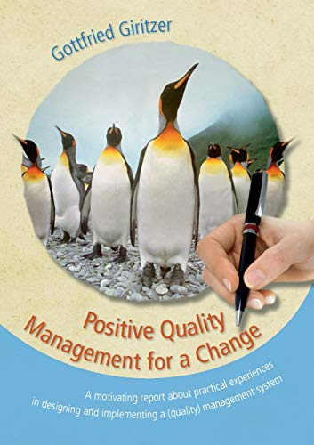 Positive Quality Management for a Change: Giritzer, Gottfried