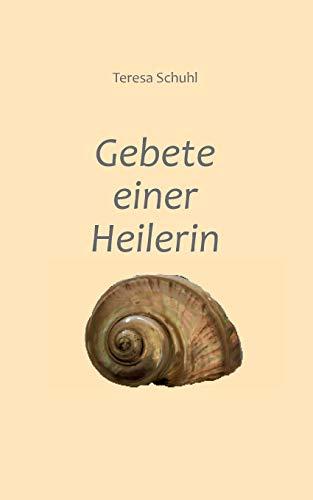 9783732226856: Gebete Einer Heilerin