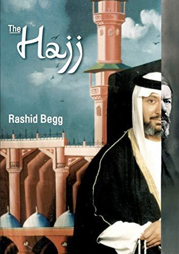 The Hajj: Rashid Begg