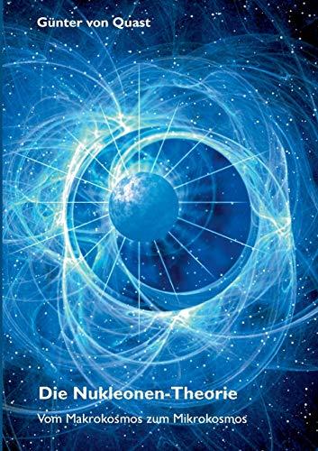 9783732227518: Die Nukleonen-Theorie (German Edition)
