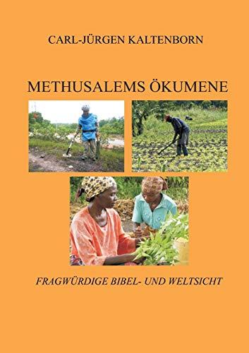 9783732231171: Methusalems Okumene