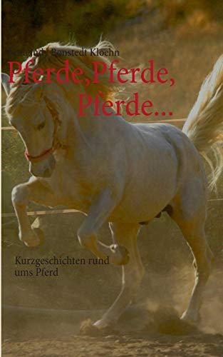 9783732231232: Pferde,Pferde,Pferde...