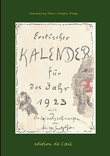 Mitja Leytho Erotischer Kalender 1923: Hans-Jurgen Dopp