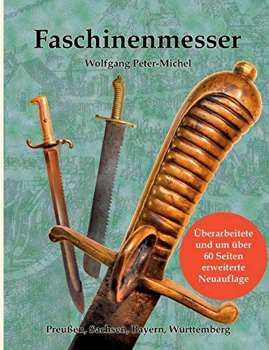 Faschinenmesser (German Edition): Wolfgang Peter-Michel
