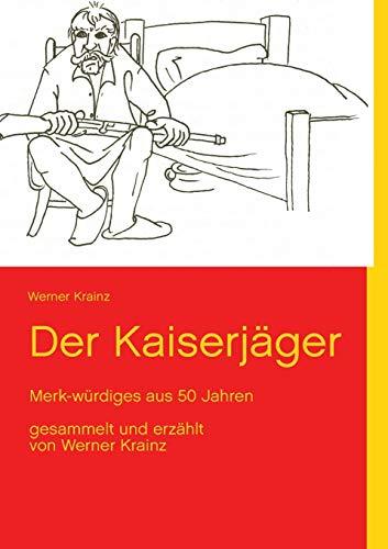 9783732231942: Der Kaiserjäger