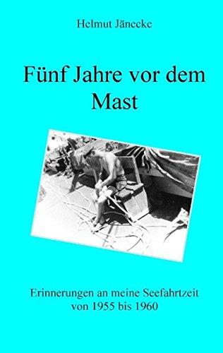 9783732232741: Fünf Jahre vor dem Mast (German Edition)