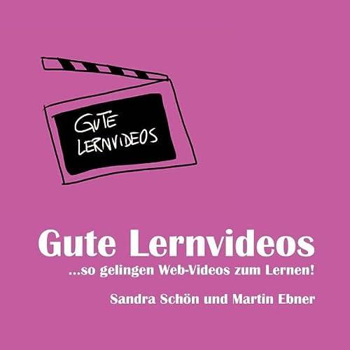 9783732233168: Gute Lernvideos: ... so gelingen Web-Videos zum Lernen