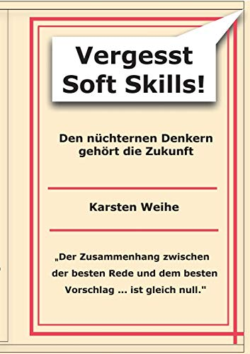 9783732233564: Vergesst Soft Skills! (German Edition)