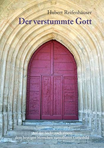 9783732233762: Der Verstummte Gott (German Edition)