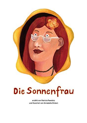 9783732234004: Die Sonnenfrau (German Edition)