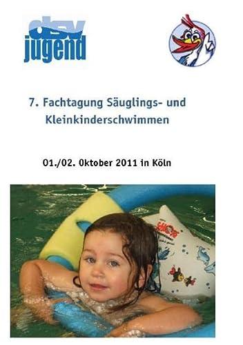 9783732235421: 7. Fachtagung S�uglings- und Kleinkinderschwimmen