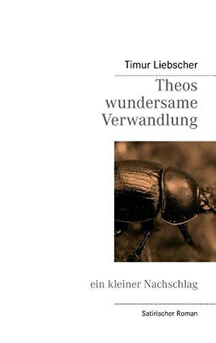 9783732235575: Theos Wundersame Verwandlung