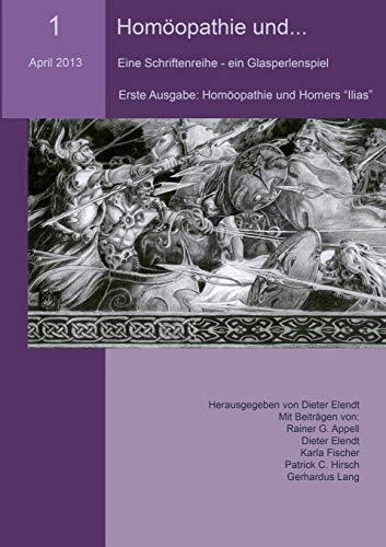 9783732235582: Homöopathie und... (Nr.1) (German Edition)