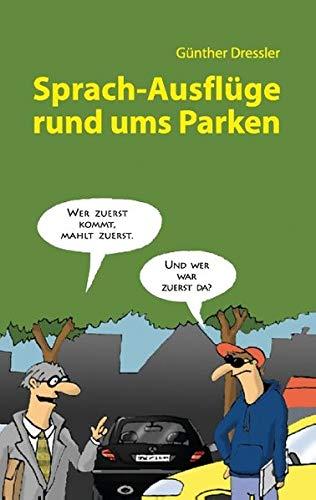 9783732236053: Sprach-Ausflüge rund ums Parken