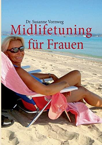 9783732236398: Midlifetuning Fur Frauen