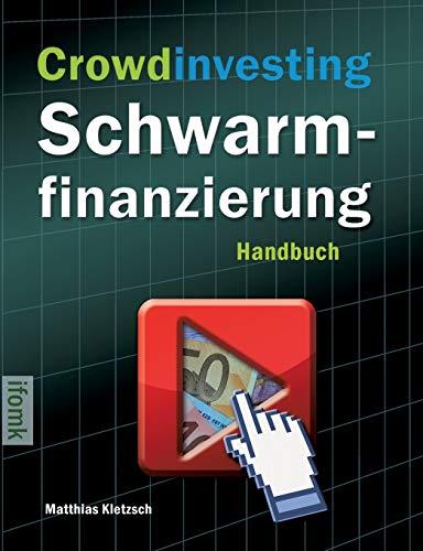 9783732236510: Crowdinvesting Schwarmfinanzierung