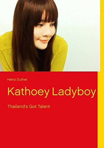 Kathoey Ladyboy: Heinz Duthel