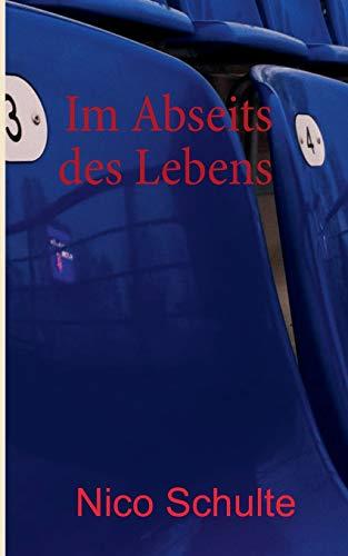 9783732236916: Im Abseits Des Lebens (German Edition)