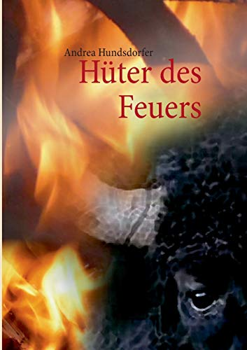 9783732236930: Huter Des Feuers (German Edition)